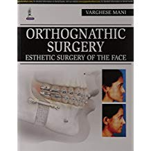 Orthognathic Surgery : Esthetic Surgery Of Th...