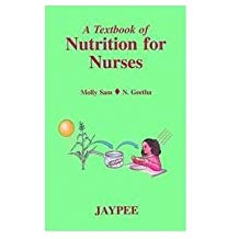 A Textbook Of Nutrition For Nurses
