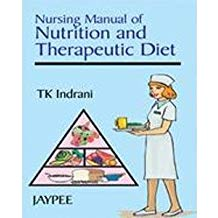 Nursing Manual Of Nutrition And Therapeutic D...