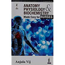 Anatomy, Physiology And Biochemistry Made Eas...