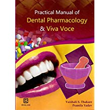 PRACTICAL MANUAL OF DENTAL PHARMACOLOGY & VIVA VOCE